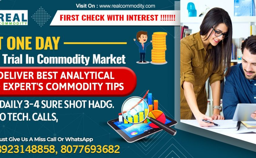 ONE DAY FREE TRIAL INTRADAY TIPS WITH REALCOMMODITY.COM: 8077694749, 8755206335