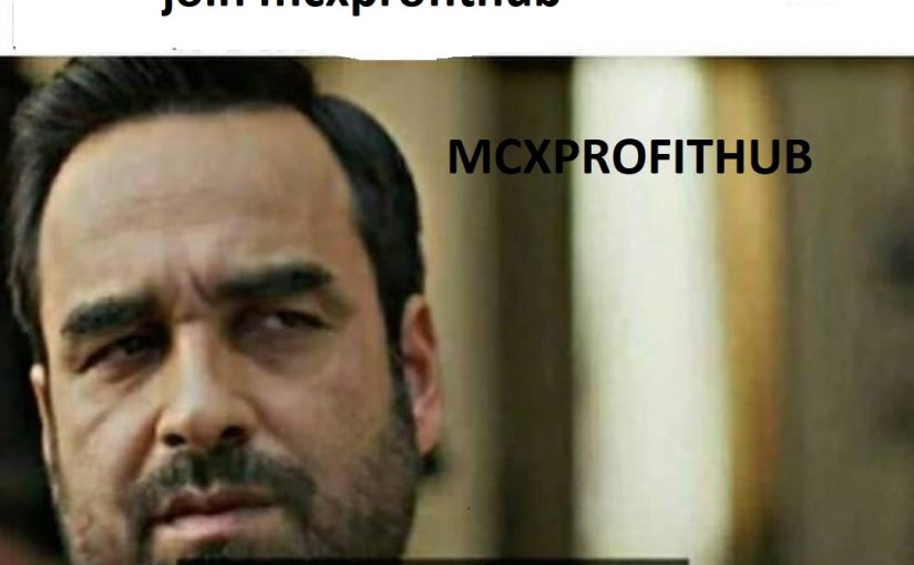 JOIN FREE MCX PROFITHUB OR GET FREE TRIAL CALL @8445092236