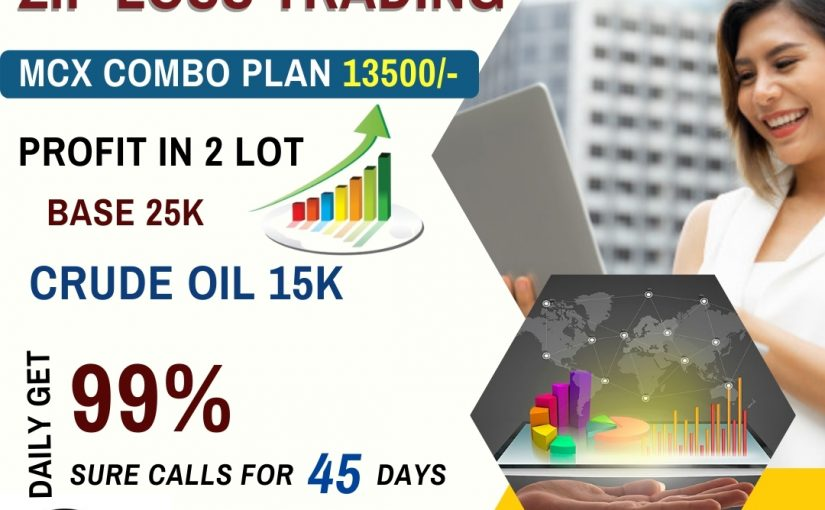 ZIP LOSS TRADING MCX COMBO PLAN 13500/- PROFIT IN 2 LOT BASE 25K CRUDE OIL 15K DAILY GET 99% SURE CALLS FOR 45 DAYS https://wa.me/918791284355